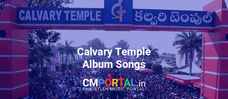 Calvary temple album song mp3 download