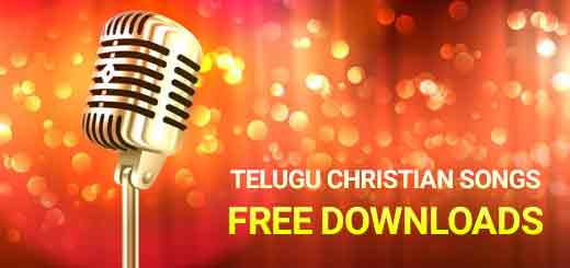 The best Telugu CHRISTIAN SONGS FREE DOWNLOADS