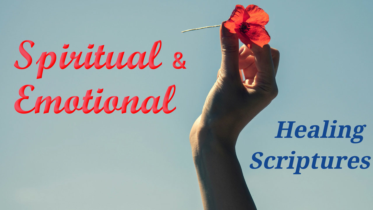 Spiritual and Emotional Healing Scriptures