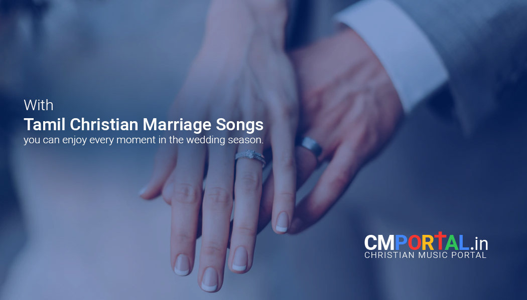 Christian Tamil old marriage songs