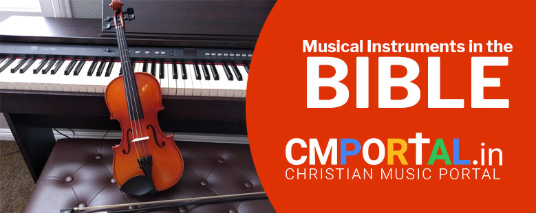 What Does The Bible Talk About Musical Instruments?