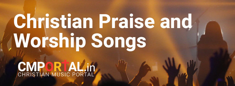 christian praise and worship songs