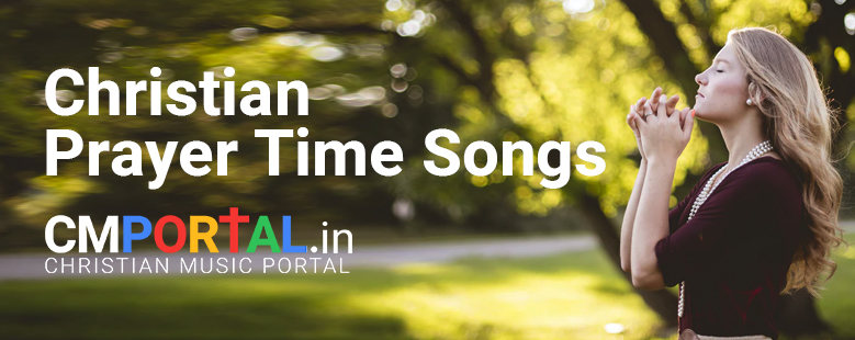 christian prayer time songs