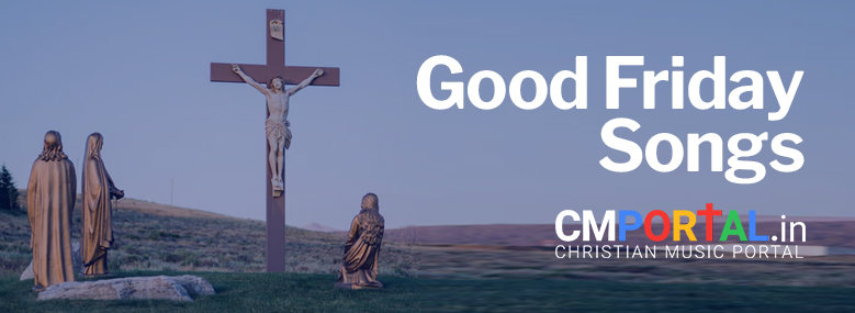 Good Friday songs mp3 free download