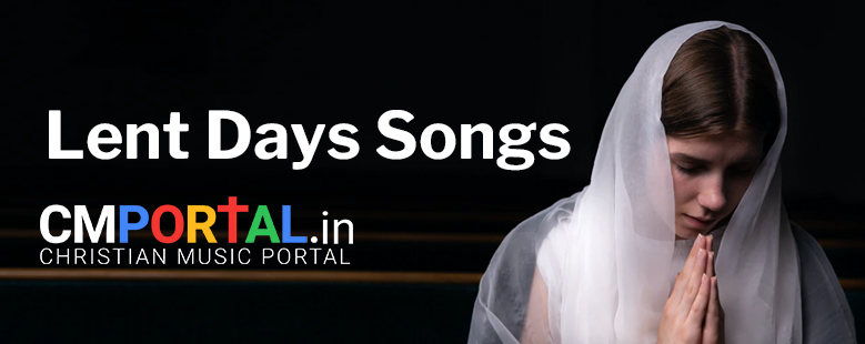 lent days songs download