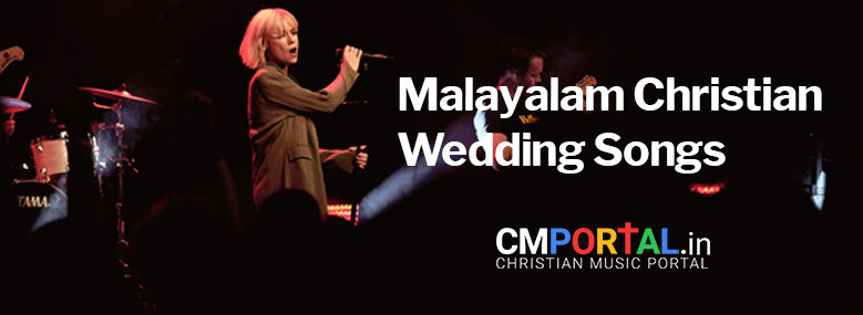 Malayalam Christian marriages songs free download