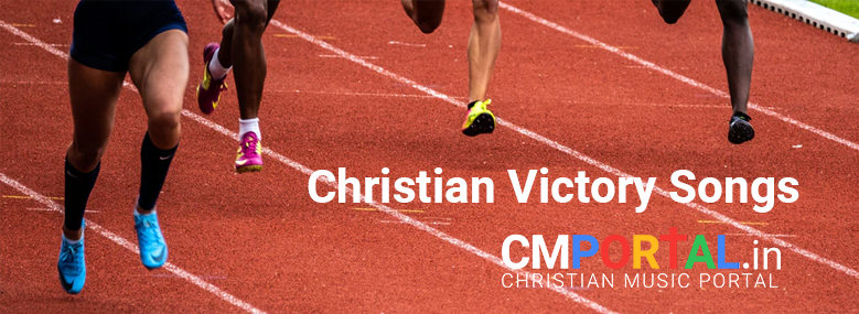 Christian victory songs
