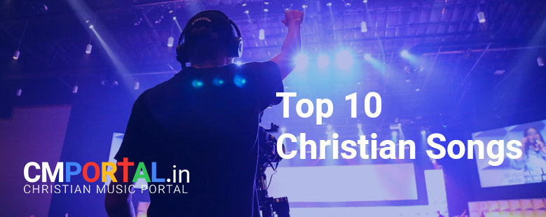 top 10 Christian songs